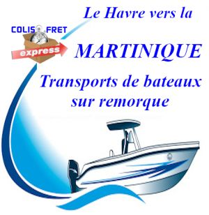 Bateau MARTINIQUE transport sur remorque